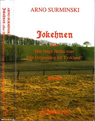 Jokehnen eller Hur länge färdas man rän Ostpreußen tili Tyskland? översättning Lena Petersson