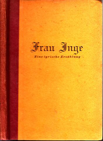 Frau Inge - Eine lyrische Erzählung