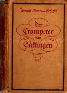 Der Trompeter von Säkkingen - Ein Gang vom Oberrhein uungekürzte Originaltexte