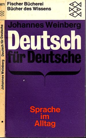 Deutsch für Deutsche - Sprache im Alltag