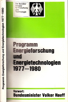 Programm der Energieforschung und Energietechnologien 1977 - 1980