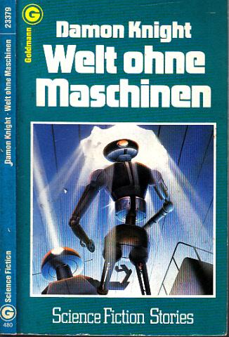 Welt ohne Maschinen - Science Fiction Stories
