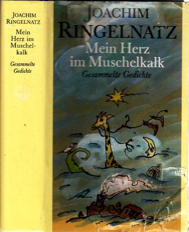 Mein Herz im Muschelkalk - Gesammelte Gedichte Illustrationen und Vignetten: Albrecht v. Bodecker