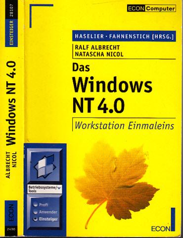Das Windows NT 4,0 - Workstation 4,0 Einmaleins nur das Buch