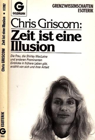 Zeit ist eine Illusion - Chris Griscom erzählt über ihr Leben und ihre Arbeit
