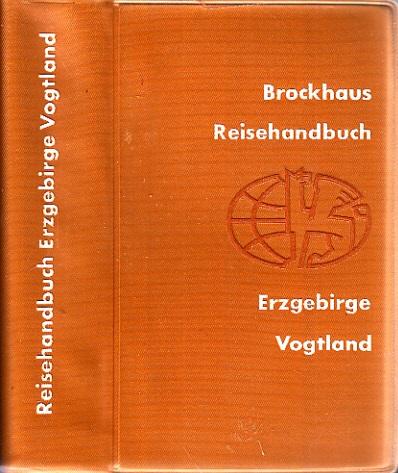 Erzgebirge, Vogtland - Brockhaus-Reisehandbuch