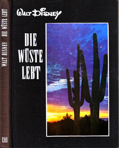 Die Wüste lebt Nach dem Film beschrieben von Manfred Hausmann