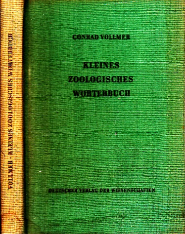 Kleines zoologisches Wörterbuch - Taschenwörterbuch der zoologischen Ordnungsnamen und Fachausdrücken, verbunden mit eiem Verzeichnis der Wortstämme