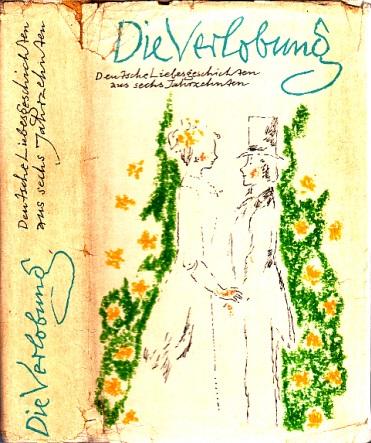 Die Verlobung - Deutsche Liebesgeschichten aus sechs Jahrzehnten Illustriert von Werner Klemke