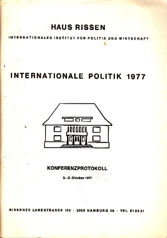 Internationale Politik 1977 - Konferenzprotokoll 3.-8. Oktober 1977