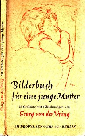 Bilderbuch für eine junge Mutter - 24 Gedichte mit 6 Zeichnungen