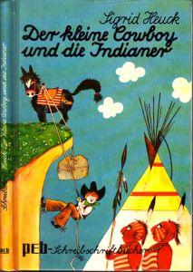 Der kleine Cowboy und die Indianer