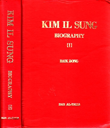 Kim il Sung - Biography 1, 2, 3 - From Birth to Triumphant Retum to Homeland 3 Bücher