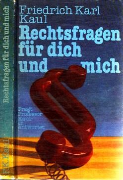 Rechtsfragen für dich und mich Unter Mitarbeit von Dipl.-Jurist Jürgen Grabs - Illustrationen von Regine Schulz