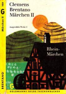 Märchen II - Rheinmärchen Auswahl und Einführung von Walter Flemmer