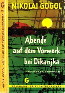 Abende auf dem Vorwerk bei Dikanjka - Ländliche Erzählungen Ins Deutsche übertragen Alexander Eliasberg