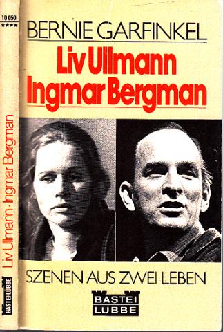 Liv Ullmann , Ingmar Bergman - Szenen aus zwei Leben