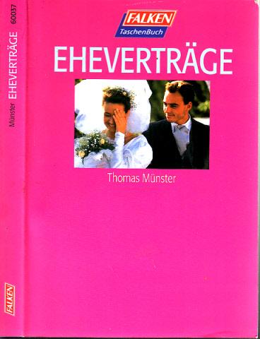 Eheverträge - Rechtsstand: August 1995