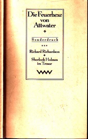 Die Feuerhexe von Attwater Sonderdruck aus Robert Richardson Sherlock Holmes im Tresor