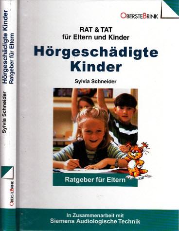 Hörgeschädigte Kinder - Der Eltern-Ratgeber RAT & TAT für Eltern und Kinder