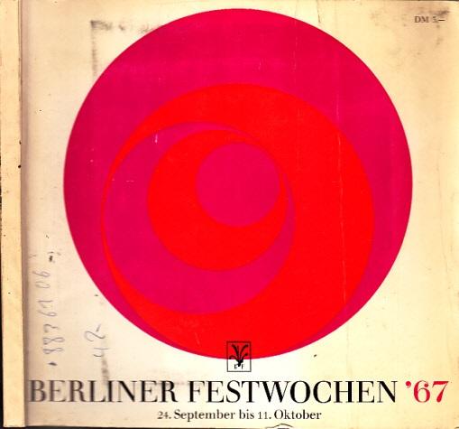 Programm der Berliner Festwochen ´67, 24. September bis 11. Oktober