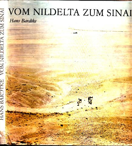 Vom Nildelta zum Sinai - Bilder zur Landes- und Altertumskunde nach eigenen Aufnahmen des Verfassers während einer Studienreise im Sommer 1966