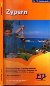 Zypern - Insel der Götter - Ein Reisehandbuch mit praktischen Tips, vielen Sehenswürdigkeiten und Informationen zu Land und Menschen
