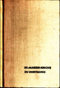 Die St. Marien-Kirche zu Dortmund