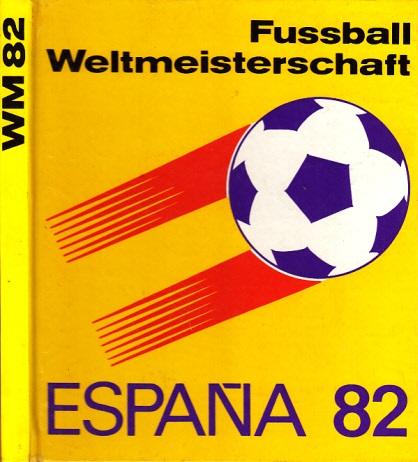 Fußball-Weltmeisterschaft 1982