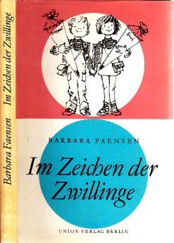 Im Zeichen der Zwillinge - Aus dem Tagebuch einer Familie Illustrationen von Hans Wiegandt