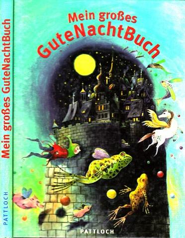 Mein großes GuteNachtBuch Mit Bildern von Wolfgang Freitag
