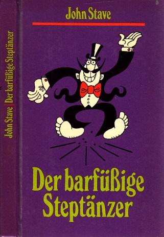 Der barfüßige Steptänzer Illustrationen von Louis Rauwolf