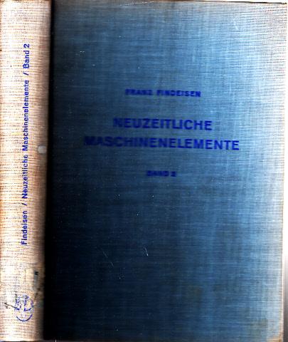 Neuzeitliche Maschinenelemente 2. Band