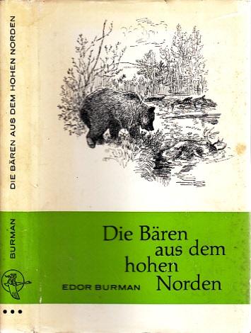 Die Bären aus dem hohen Norden