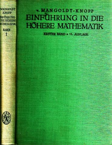 Einführung in die höhere Mathematik für Studierende und zum Selbststudium - erster Band mit 116 Figuren im Text