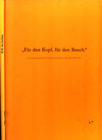 Für den Kopf, für den Bauch - Das sechste Jahr Werbung von Baader, Lang, Behnken. (April 1990 bis März 1991)