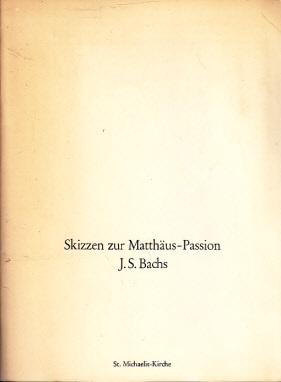 """Skizzen zur Matthäus-Passion - Programmheft zur Premiere """"Skizzen zur Matthäus-Passion"""" am 13. November 1980"""