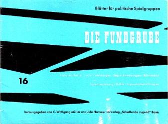 Die Fundgrube - Hefte Nr. 16 - Blätter für politische Spielgruppen