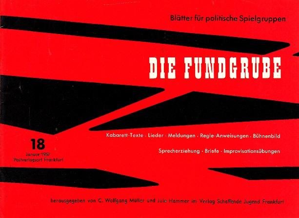 Die Fundgrube - Hefte Nr. 18 - Blätter für politische Spielgruppen