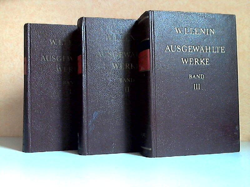 Ausgewählte Werke in drei Bänden - Band 1, 2, 3 3 Bücher