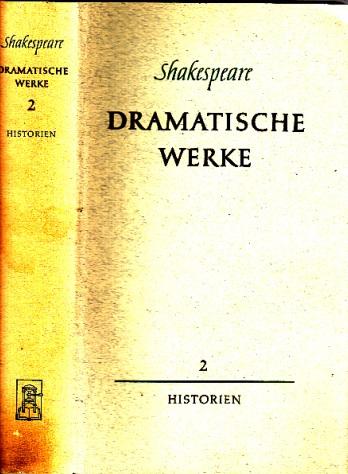 Shakespeare - Dramatische Werke - zweiter Band: Historien