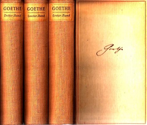 Goethe - Auswahl in drei Bänden - erster bis dritter Band 3 Bücher
