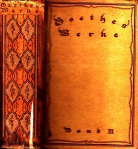 Goethes sämtliche Werke in vier Hauptbänden - 3. Band (5. bis 8. Teil)