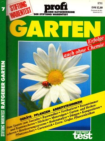 Garten - profi eine Ratgeberreihe der Stiftung Warnetest