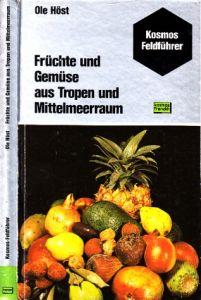 Früchte und Gemüse aus Tropen und Mittelmeerraum Illustrationen Harry Berggreen