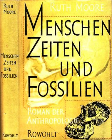 Menschen, Zeiten und Fossilien - Roman der Anthropologie