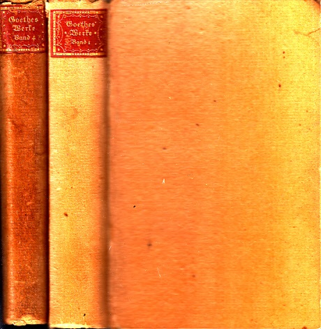 Goethes Werke in sechs Bänden - erster und vierter Band 2 Bände