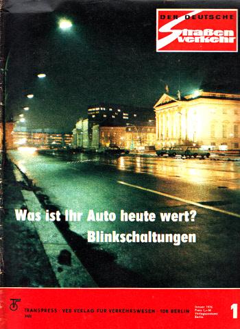 Der deutsche Straßenverkehr - Zeitschrift für Verkehr und Wirtschaft - Hefte 1, 2, 3, 4, 5, 6, 7, 8, 9, 10, 11, 12/1976 12 Hefte