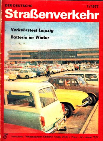 Der deutsche Straßenverkehr - Zeitschrift für Verkehr und Wirtschaft - Hefte 1, 2, 3, 4, 5, 6, 7, 10, 11, 12/1977 10 Hefte