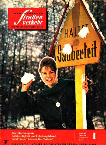 Der deutsche Straßenverkehr - Zeitschrift für Verkehr und Wirtschaft - Hefte 1, 2, 3, 4, 5, 6, 7/1963 7 Hefte